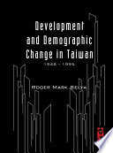 Development and Demographic Change in Taiwan  1945      1995