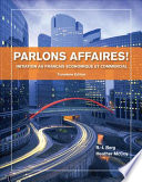 Parlons affaires!: Initiation au français economique et commercial