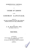 Robertsonian Method  A course of lessons in the German Language     for the use of persons studying     without a master    First and  Second Series