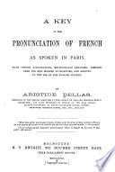 A Key to the Pronunciation of French as Spoken in Paris