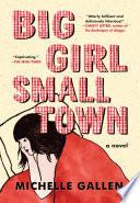 Big Girl  Small Town Book PDF