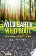 Wild Earth  Wild Soul