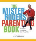 Mister Rogers' Parenting Book Pdf/ePub eBook