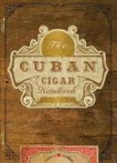 Cuban Cigar Handbook The