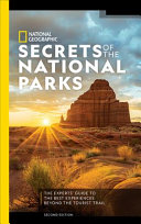 National Geographic Secrets of the National Parks
