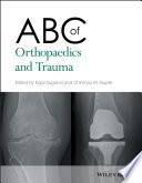 ABC Of Orthopaedics And Trauma : and line drawings, abc of orthopaedics and trauma...