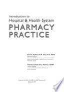 Introduction to Hospital and Health System Pharmacy Practice