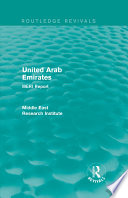 United Arab Emirates (Routledge Revival) : emirates, looks at the underlying...