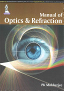 Manual of Optics and Refraction