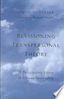Revisioning Transpersonal Theory In Transpersonal Psychology
