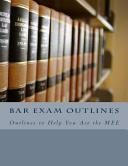 Bar Exam Outlines