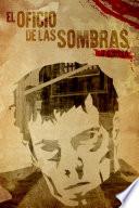 EL OFICIO DE LAS SOMBRAS