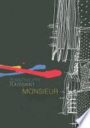 Monsieur by Jean-Philippe Toussaint