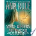Smoke  Mirrors And Murder Book PDF