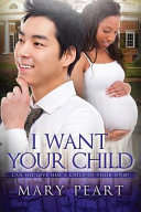 I Want Your Child