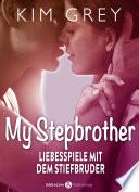 My Stepbrother Liebesspiele Mit Dem Stiefbruder 3