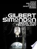 Gilbert Simondon  Being and Technology