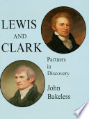 Lewis and Clark Original Research And Diaries Of Expedition Members Danger