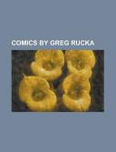 Comics by Greg Rucka
