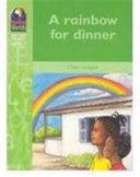 A Rainbow for Dinner