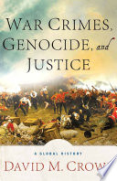 War Crimes, Genocide, and Justice