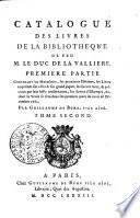 Catalogue des livres de la biblioth  que de feu M  le Duc de la Valli  re