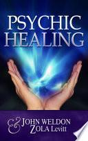 Ebook Psychic Healing Epub John Weldon,Zola Levitt Apps Read Mobile