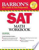 Barron's SAT Math Workbook Algebra Word Problems And Geometry