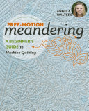 Free Motion Meandering   A Beginner s Guide to Machine Quilting