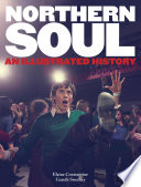 Northern Soul : immersion, dedication and devotion, where...