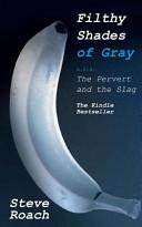 Filthy Shades of Gray