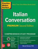 Practice Makes Perfect  Italian Conversation  Premium Second Edition