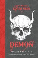 The Dark Missions of Edgar Brim: Demon