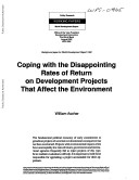 Coping with the Disappointing Rates of Return of Development Projects with Environmental Impacts Projects Of Uncertain Environmental Consequence Has Not
