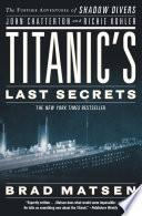Titanic s Last Secrets