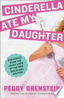 Book Cinderella Ate My Daughter