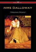 Mrs Dalloway  Wisehouse Classics Edition