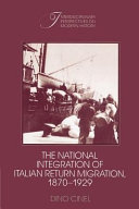 The National Integration of Italian Return Migration, 1870-1929