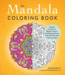 The Mandala Coloring Book : mandalas have provided an elevated level of guidance...