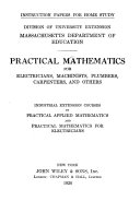 Practical Mathematics For Electricians Machinists Plumbers Carpenters And Others
