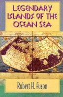 Legendary Islands of the Ocean Sea