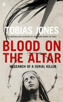Blood On The Altar : of the dark heart of italy....