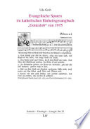 """Evangelische Spuren im katholischen Einheitsgesangbuch """"Gotteslob"""" von 1975"""