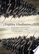 """""""Vojáku Vladimíre--"""""""