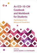 An ICD-10-CM Casebook and Workbook for Students