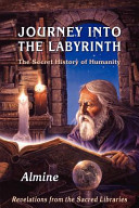 Journey Into The Labyrinth