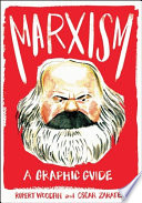 Marxism  A Graphic Guide