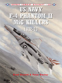 US Navy F 4 Phantom II MiG Killers 1972   73