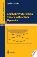 Adiabatic Perturbation Theory in Quantum Dynamics