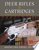 Deer Rifles and Cartridges
